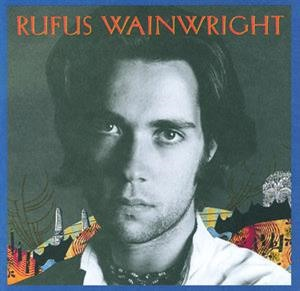 Альбом: Rufus Wainwright - Rufus Wainwright