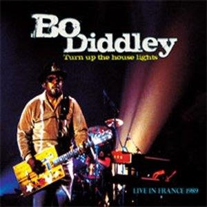 Альбом: Bo Diddley - Turn up the house lights