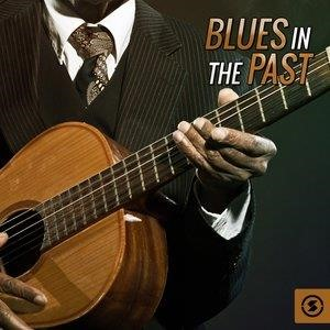 Альбом: Buddy Guy - Blues in the Past