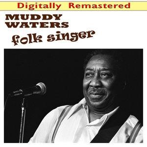 Альбом Muddy Waters - Folk Singer