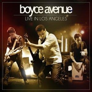 Альбом: Boyce Avenue - Live in Los Angeles