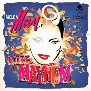 Альбом: Imelda May - More Mayhem