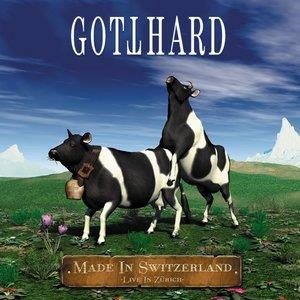 Альбом: Gotthard - Made In Switzerland