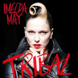 Альбом: Imelda May - Tribal