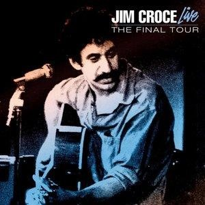 Альбом: Jim Croce - Live - Final Tour