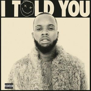 Альбом: Tory Lanez - I Told You