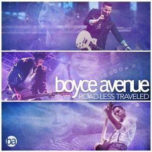 Альбом: Boyce Avenue - Road Less Traveled