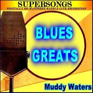 Альбом Muddy Waters - Blues Greats