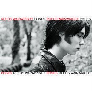 Альбом: Rufus Wainwright - Poses
