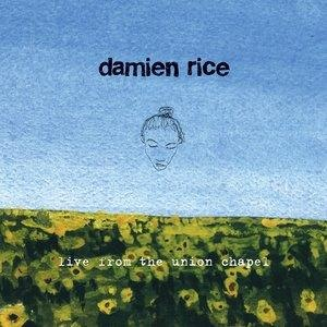 Альбом: Damien Rice - Live From The Union Chapel