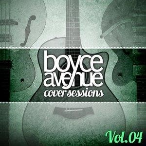 Альбом: Boyce Avenue - Cover Sessions, Vol. 4