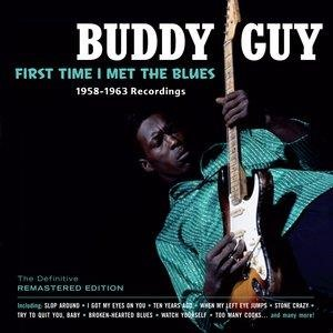 Альбом: Buddy Guy - First Time I Met the Blues: 1958-­1963 Recordings