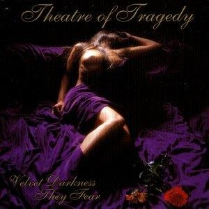 Альбом: Theatre Of Tragedy - Velvet Darkness They Fear