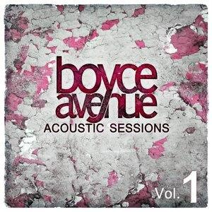 Альбом: Boyce Avenue - Acoustic Sessions, Vol. 1