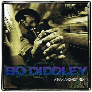Альбом: Bo Diddley - A Man Amongst Men