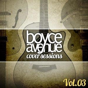 Альбом: Boyce Avenue - Cover Sessions, Vol. 3