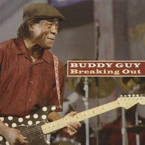 Альбом: Buddy Guy - Breaking Out
