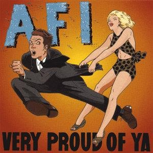Альбом: AFI - Very Proud of Ya