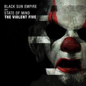 Альбом Black Sun Empire - The Violent Five