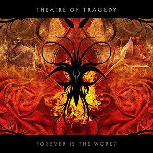 Альбом: Theatre Of Tragedy - Forever Is The World