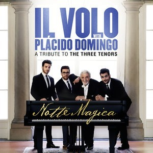 Альбом: Il Volo - Notte Magica - A Tribute to The Three Tenors