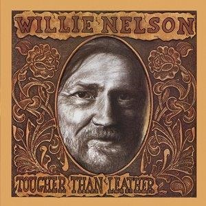 Альбом: Willie Nelson - Tougher Than Leather