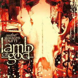 Альбом Lamb Of God - As the Palaces Burn
