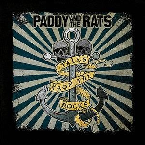 Альбом Paddy And The Rats - Tales From The Docks