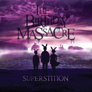 Альбом: The Birthday Massacre - Superstition