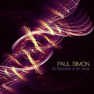Альбом: Paul Simon - So Beautiful or So What