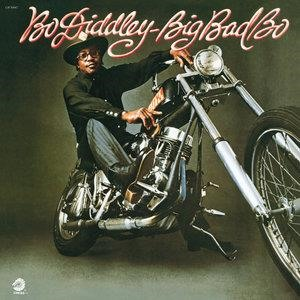 Альбом: Bo Diddley - Big Bad Bo