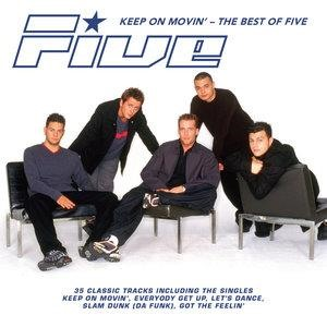 Альбом: Five - Keep on Movin': The Best of Five