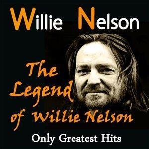 Альбом: Willie Nelson - The Legend of Willie Nelson: Only Greatest Hits