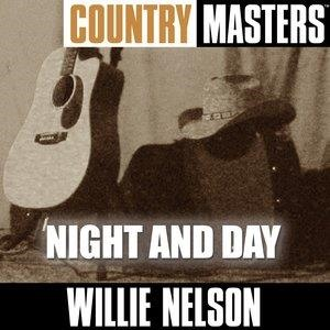 Альбом: Willie Nelson - Country Masters: Night And Day