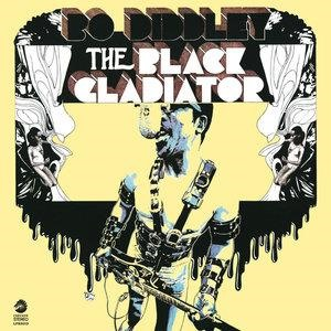 Альбом: Bo Diddley - The Black Gladiator