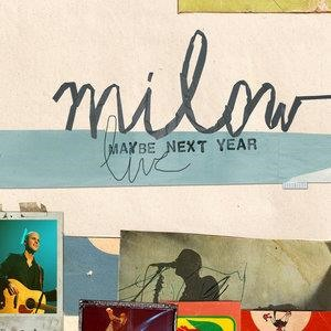 Альбом: Milow - Maybe Next Year