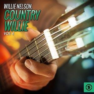 Альбом: Willie Nelson - Country Willie, Vol. 4