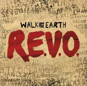 Альбом: Walk Off The Earth - R.E.V.O.