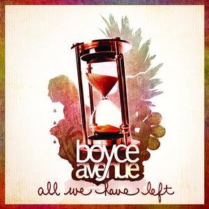 Альбом: Boyce Avenue - All We Have Left
