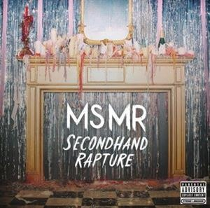 Альбом: MS MR - Secondhand Rapture