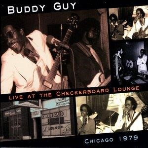 Альбом: Buddy Guy - Live At The Checkerboard Lounge - Chicago 1979