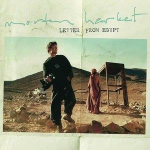 Альбом: Morten Harket - Letter From Egypt