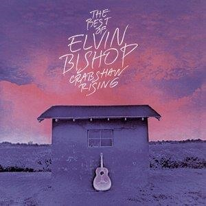 Альбом Elvin Bishop - The Best Of Elvin Bishop: Crabshaw Rising