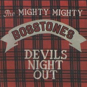 Альбом The Mighty Mighty Bosstones - Devil's Night Out