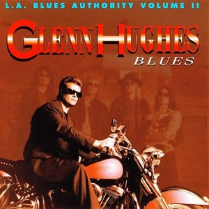 Альбом: Glenn Hughes - L.A Blues Authority Vol. Ii: Blues