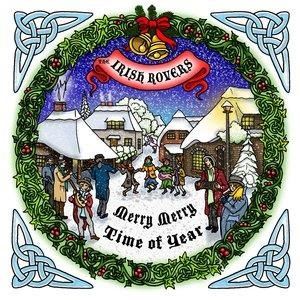 Альбом: The Irish Rovers - Merry Merry Time of Year