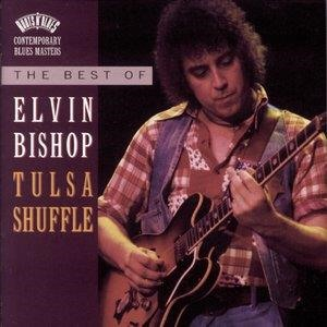 Альбом Elvin Bishop - The Best Of Elvin Bishop: Tulsa Shuffle