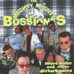Альбом The Mighty Mighty Bosstones - More Noise And Other Disturbances