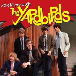 Альбом: The Yardbirds - Stroll On With The Yardbirds, Vol. 1