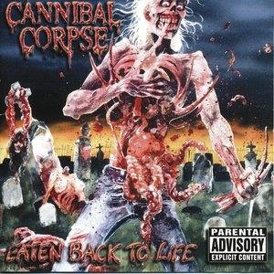 Альбом: Cannibal Corpse - Eaten Back To Life